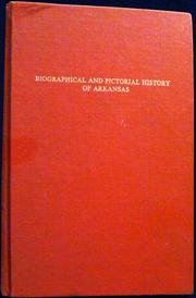 Cover of: Biographical and pictorial history of Arkansas