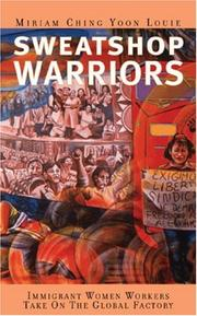 Sweatshop warriors by Miriam Ching Yoon Louie
