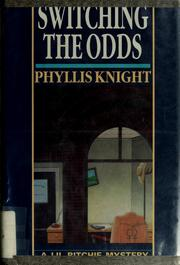 Cover of: Switching the odds | Knight, Phyllis., Phyllis Knight