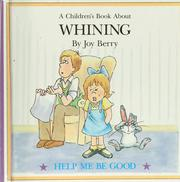 Cover of: A children's book about whining