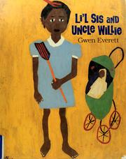 Li'l sis and Uncle Willie by Gwen Everett