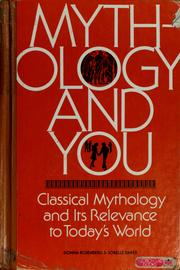 Cover of: Mythology and you | Donna Rosenberg