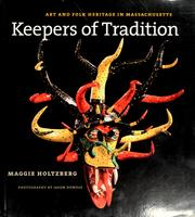 Cover of: Keepers of tradition | Maggie Holtzberg-Call