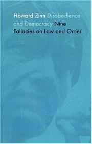 Cover of: Disobedience and democracy: nine fallacies on law and order.