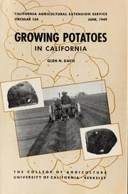 Cover of: Growing potatoes in California