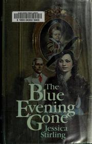 Cover of: The Blue Evening Gone