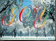 Cover of: Joy: Quotations from the Writings of Ellen G. White