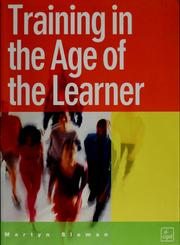 Cover of: Training in the age of the learner