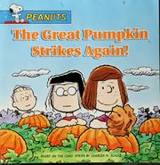 Cover of: The great pumpkin strikes again!