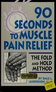 Cover of: 90 seconds to muscle pain relief