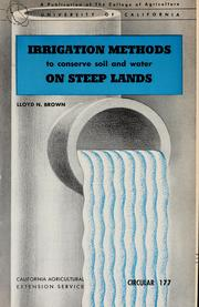 Cover of: Irrigation methods to conserve soil and water on steep lands