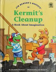 Cover of: Jim Henson's muppets in Kermit's cleanup