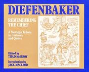 Cover of: Diefenbaker: Remembering the Chief