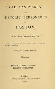 Cover of: Old landmarks and historic personages of Boston | Samuel Adams Drake