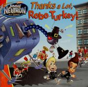 Cover of: Thanks a lot, Robo-Turkey