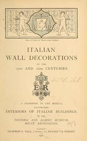 Cover of: Italian wall decorations of the 15th and 16th centuries. | Victoria and Albert Museum
