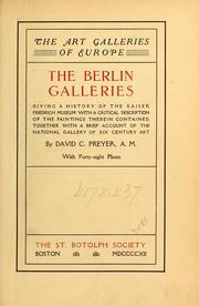 Cover of: The Berlin galleries by David C. Preyer