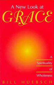 Cover of: A new look at grace