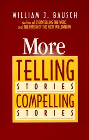 Cover of: More telling stories, compelling stories