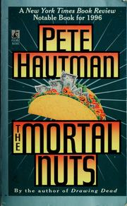 Cover of: The mortal nuts