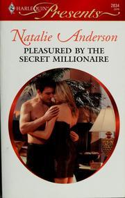 Pleasured by the secret millionaire