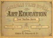 Cover of: American text books of art education | Walter Smith