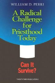 Cover of: A radical challenge for priesthood today