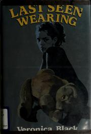 Cover of: Last seen wearing | Veronica Black