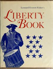 Cover of: Leonard Everett Fisher's Liberty Book