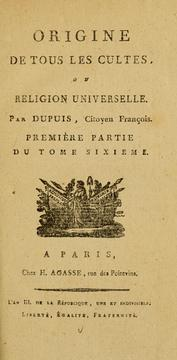 Cover of: Origine de tous les cultes, ou, Religion universelle