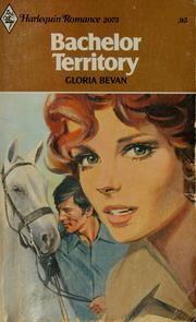 Cover of: Bachelor territory | Gloria Bevan