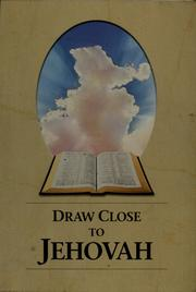 Draw close to Jehovah by authors are anonymous.