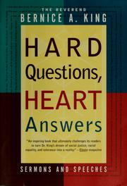 Cover of: Hard questions, heart answers | Bernice A. King
