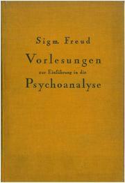 Vorlesungen Zur Einführung In Die Psychoanalyse Open Library