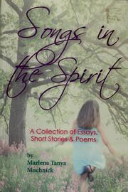 Cover of: Songs in the spirit | Marlena Tanya Muchnick
