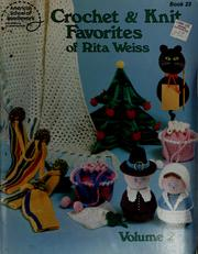 Cover of: Crochet & knit favorites of Rita Weiss