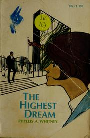 Cover of: The highest dream. | Phyllis A. Whitney