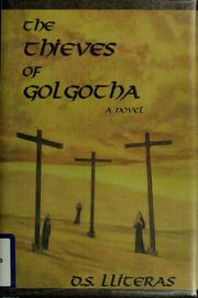 Cover of: The thieves of Golgotha