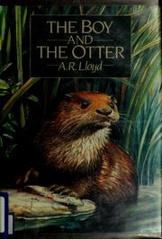 Cover of: The boy and the otter