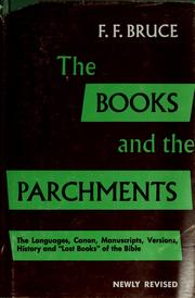 The books and the parchments by Bruce, F. F.