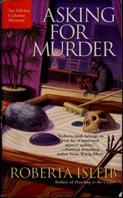 Cover of: Asking for murder | Roberta Isleib
