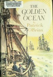 Cover of: The golden ocean | Patrick O