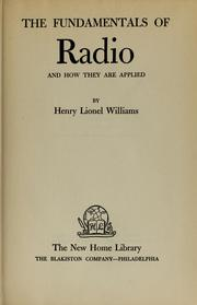 Cover of: The fundamentals of radio and how they are applied