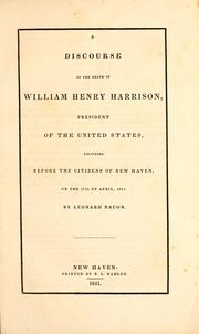 Cover of: A discourse on the death of William Henry Harrison, President of the United States