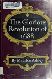 Cover of: The Glorious Revolution of 1688