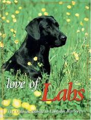Cover of: Love of Labs