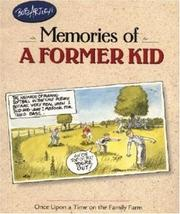 Cover of: Bob Artley's Memories of a Former Kid