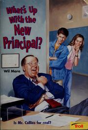 Cover of: What's up with the new principal?