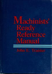 Cover of: Machinists' ready reference manual