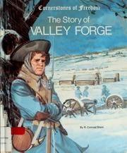 Cover of: The story of Valley Forge | R. Conrad Stein